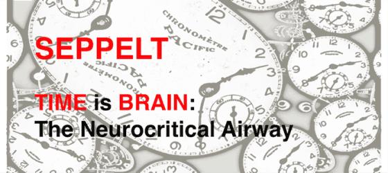 SMACC: Seppelt: The Neurocritical airway
