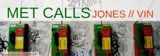 ICN Victoria: Jones on MET Calls