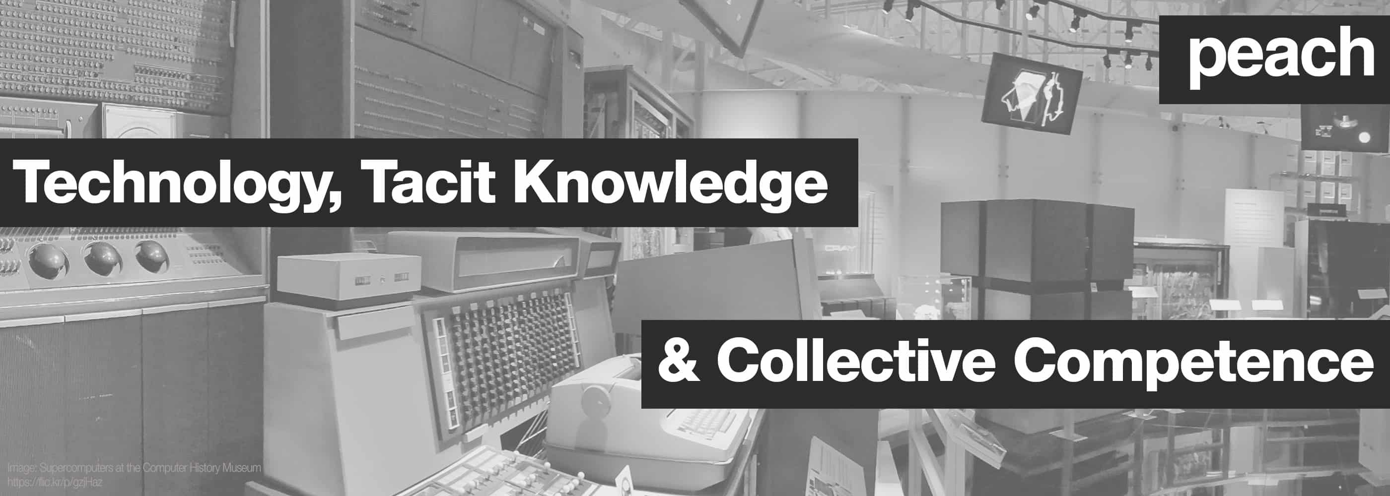 Technology tacit knowledge and collective competence - Competence cuisine collective ...