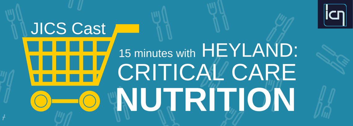 JICS Cast: Heyland on Critical Care Nutrition