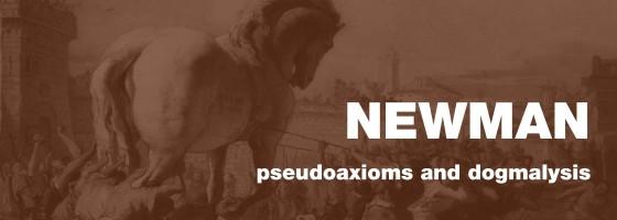 newman pseudoaxioms