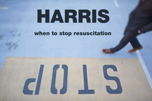 stop resuscitation harris