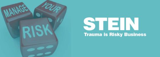 Stein - trauma is risky Business-01