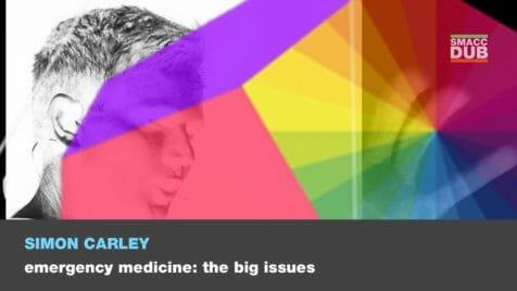 carley - emergency medicine- the big issues