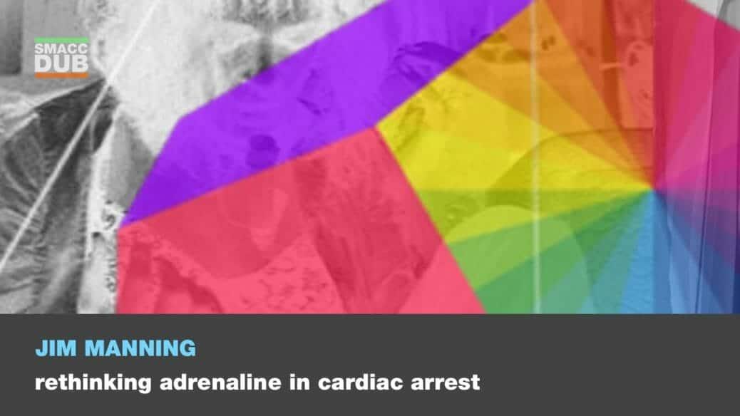manning-rethinking-adrenaline-in-cardiac-arrest