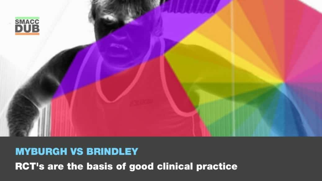 Myburgh Brindley - RCT's are the basis of good clinical practice