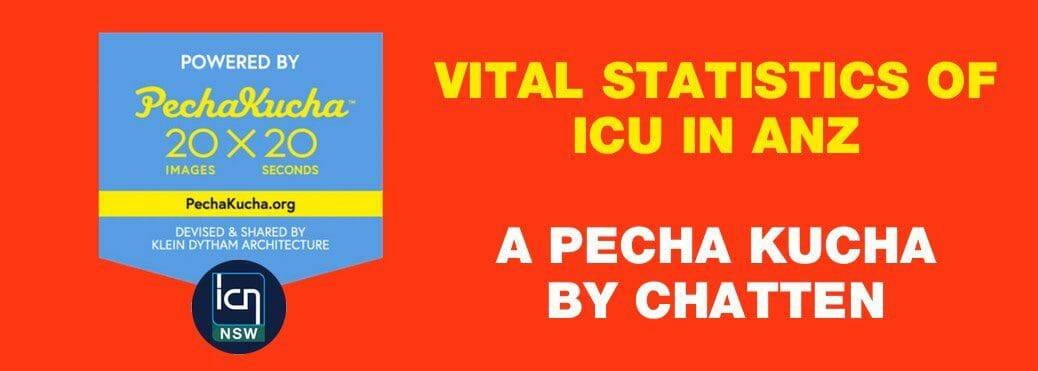 Vital Statistics of ICU in ANZ - A Pecha Kucha by Chatten