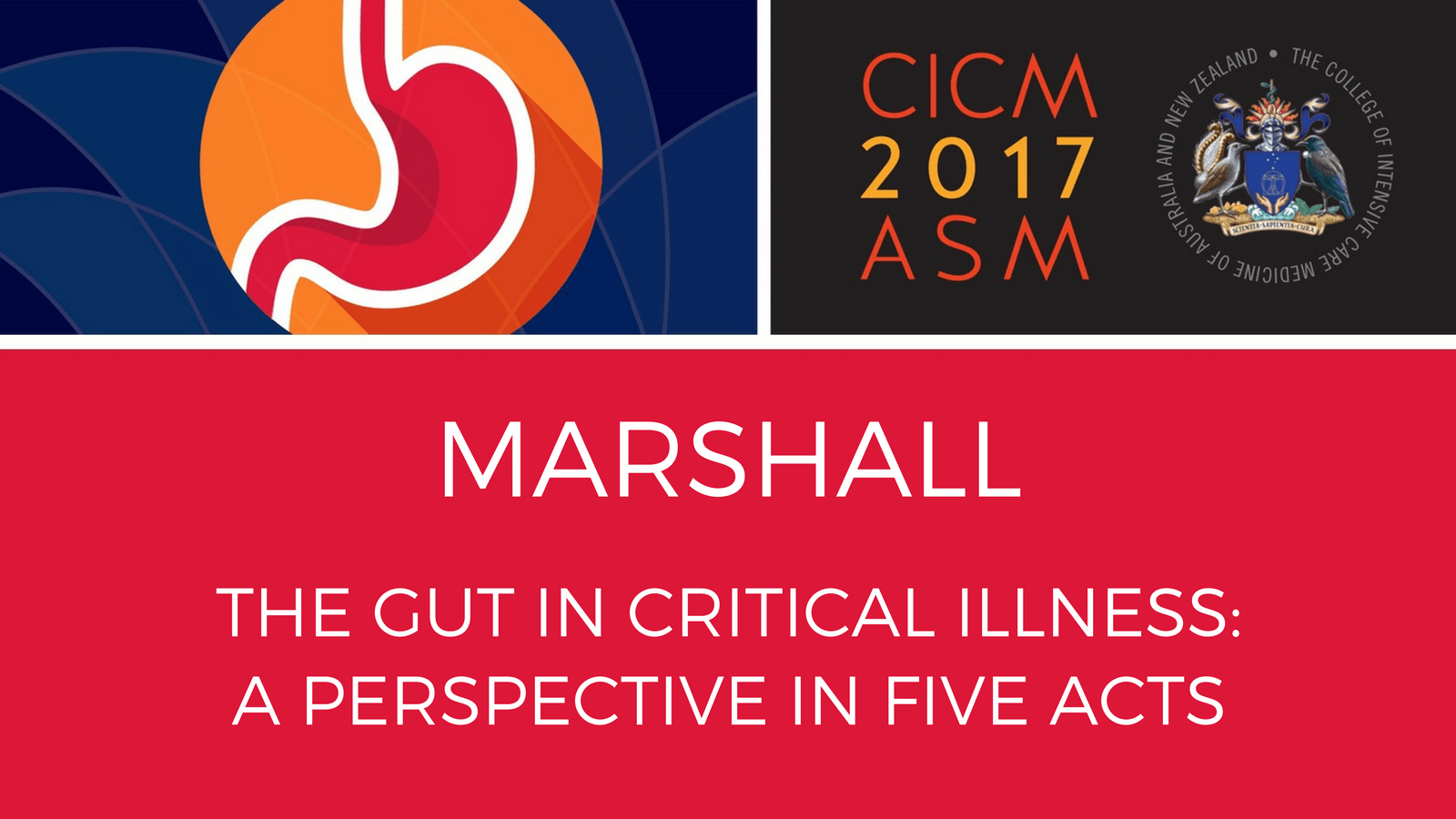 Marshall - The Gut in Critical Illness: A Perspective in Five Acts