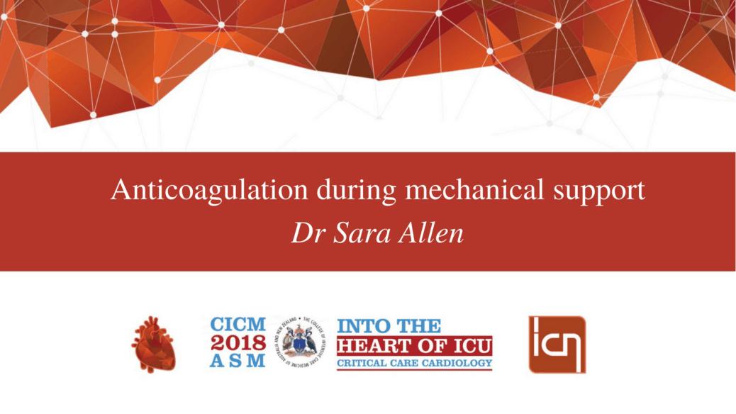 Anticoagulation during mechanical support.