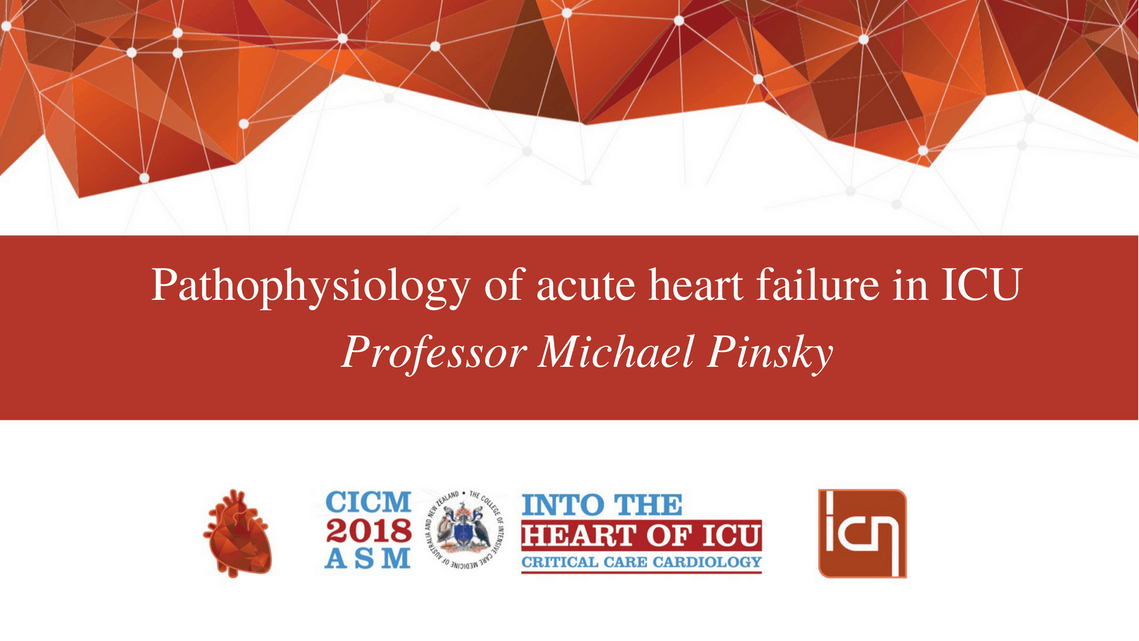 Pathophysiology of acute heart failure in ICU by Professor Michael Pinsky