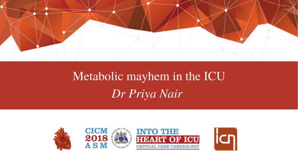 Metabolic mayhem in the ICU.