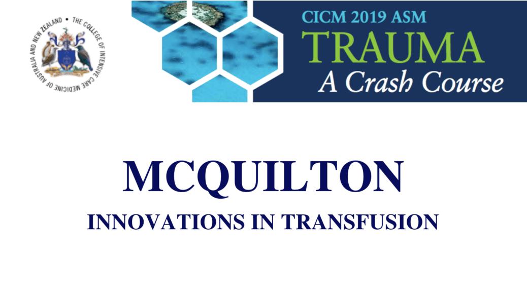 Innovations in transfusion