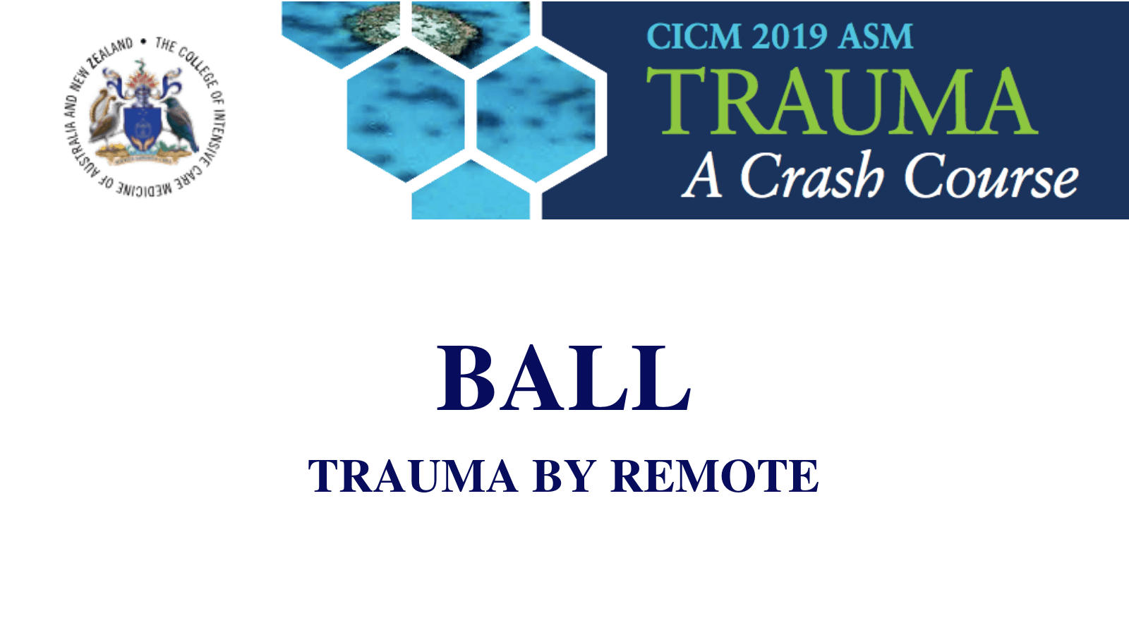 Trauma by remote