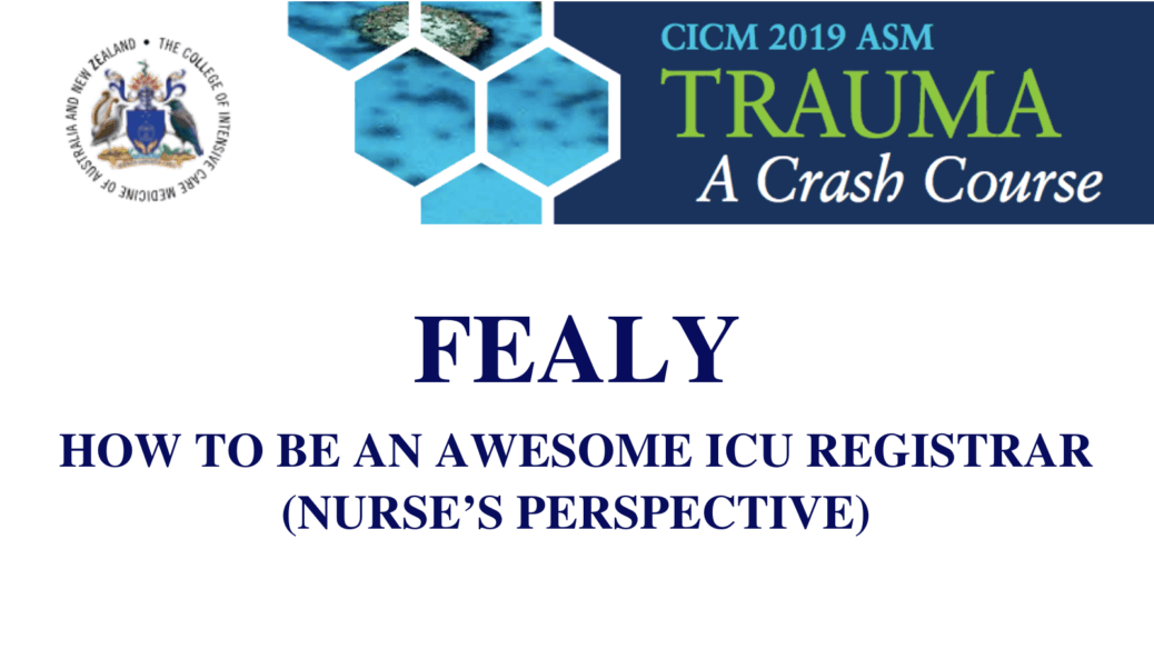 How to be an awesome ICU registrar (nurse's perspective).