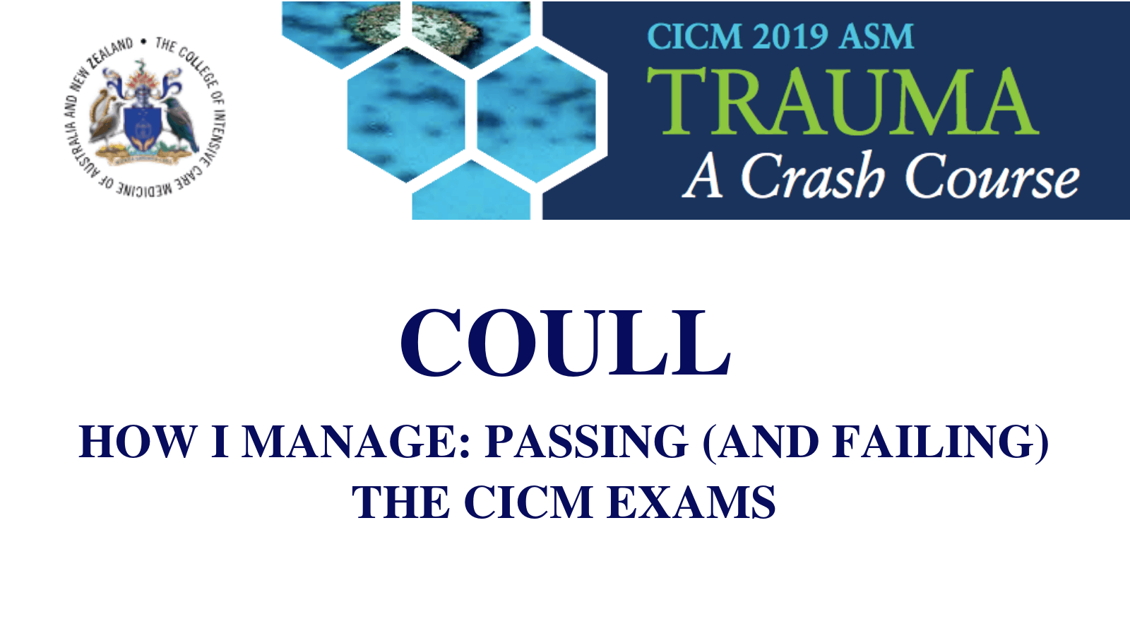 How I manage: Passing (and failing) the CICM exams.