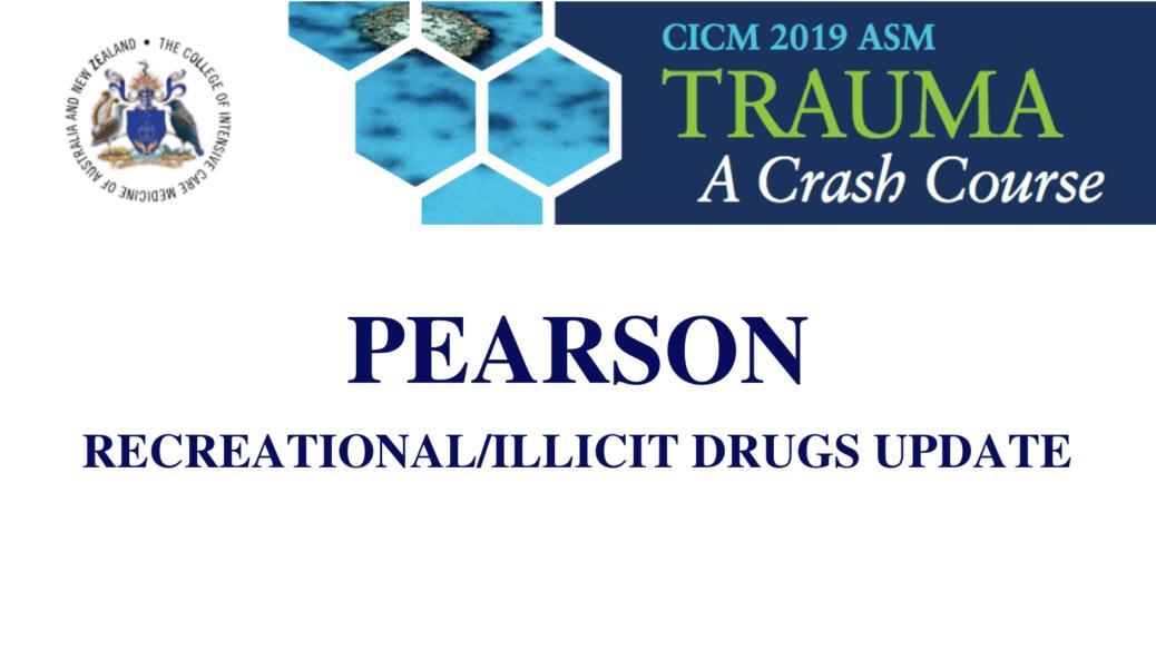 Recreational/Illicit drugs update