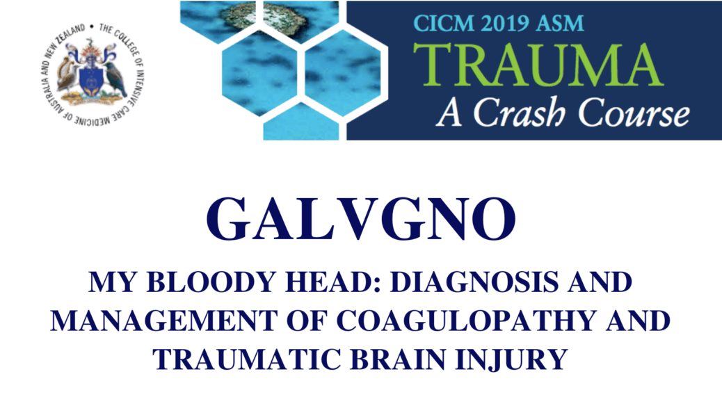 My bloody head Diagnosis and management of coagulopathy and traumatic brain injury