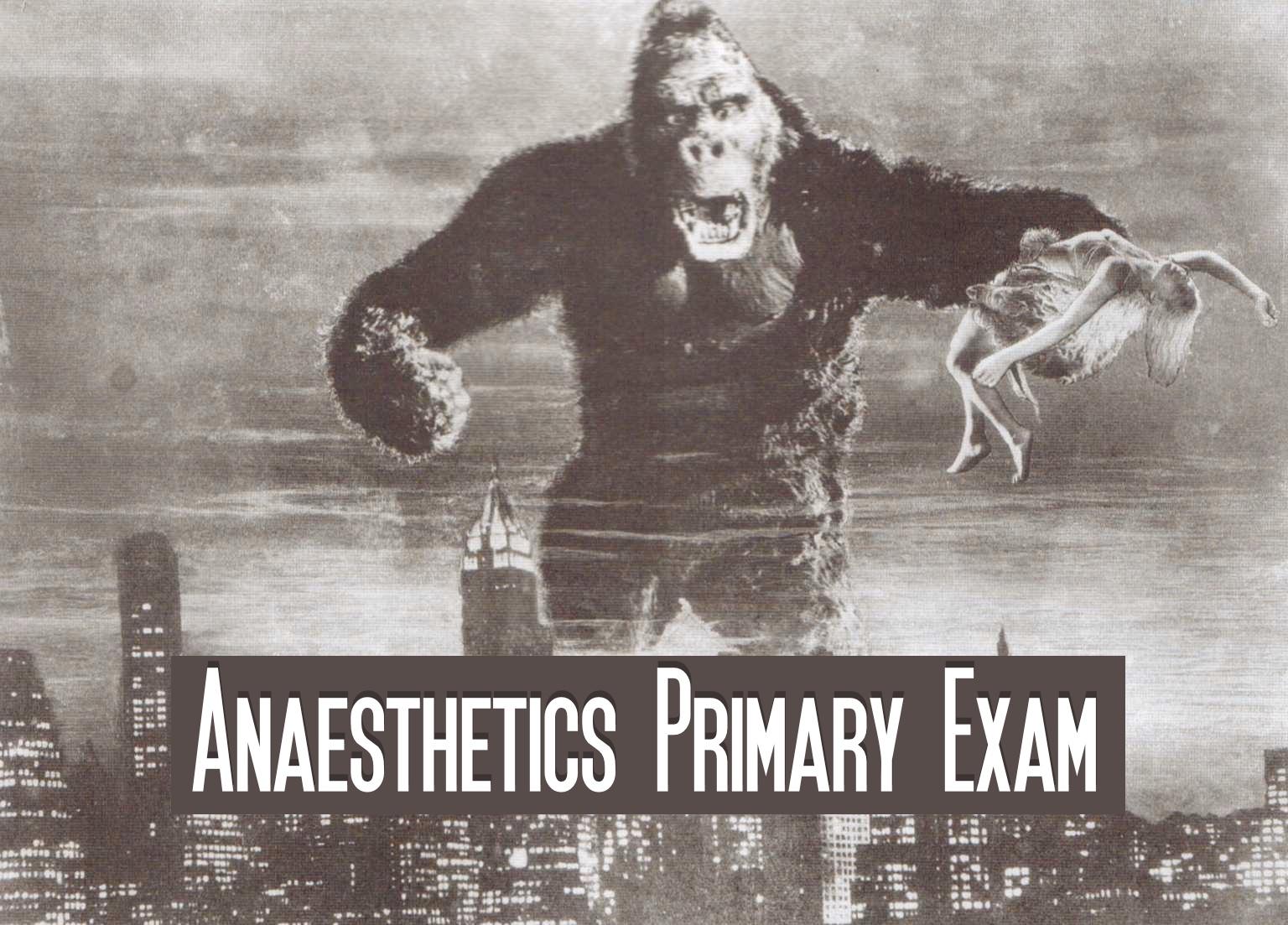 Anaesthetics Primary Exam Notes