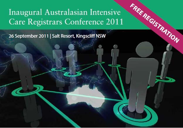 Inaugural Australasian Intensive Care Registrars Conference 2011