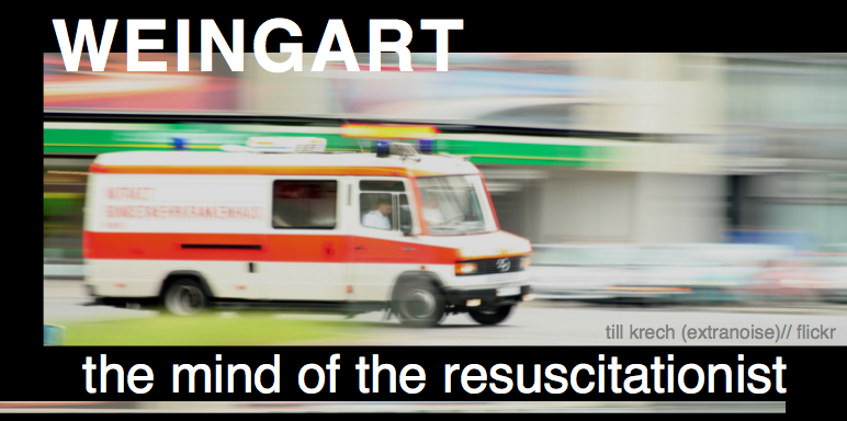 Scott Weingart: The Mind of the Resuscitationist